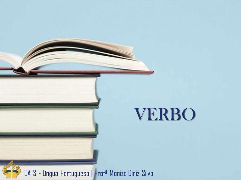 VERBO CATS - Língua Portuguesa | Profª Monize Diniz Silva