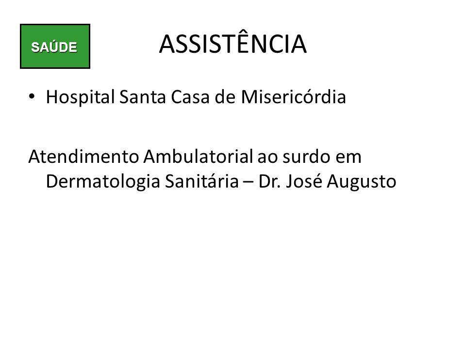 ASSISTÊNCIA Hospital Santa Casa de Misericórdia