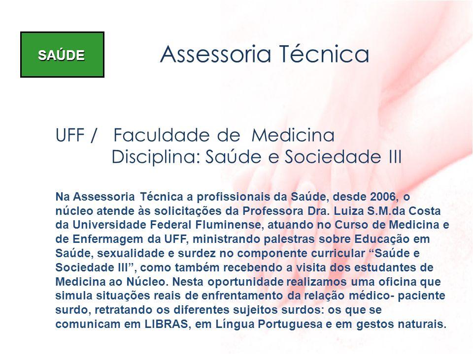 Assessoria Técnica UFF / Faculdade de Medicina