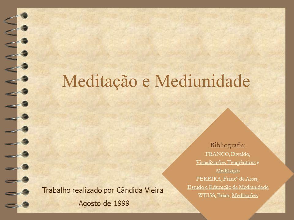 Meditação e Mediunidade
