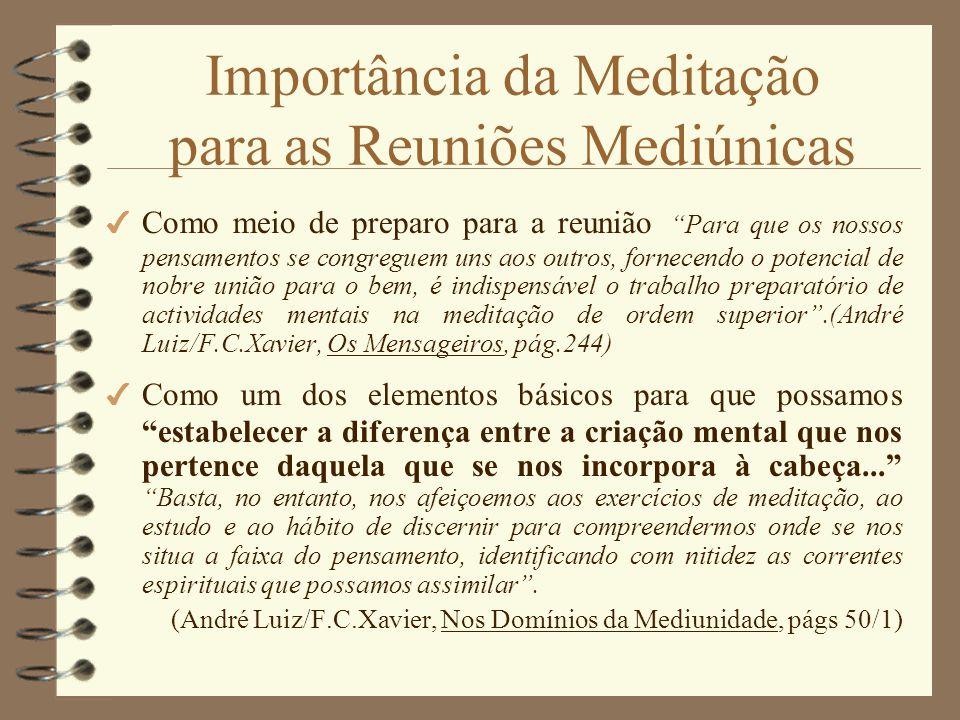 Importância da Meditação para as Reuniões Mediúnicas