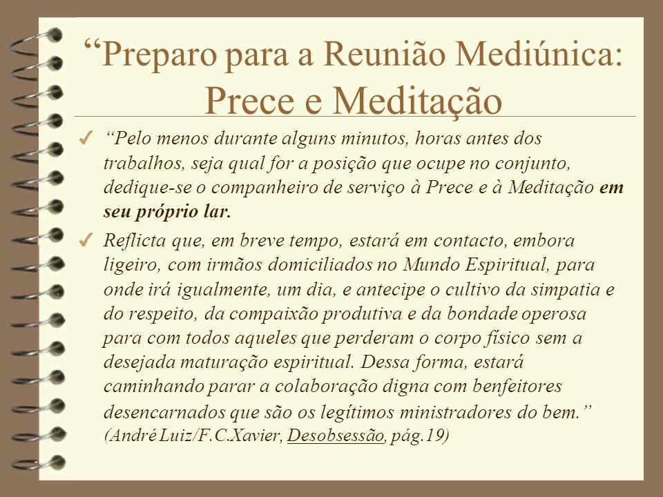 Preparo para a Reunião Mediúnica: Prece e Meditação