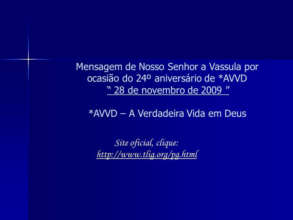 *AVVD – A Verdadeira Vida em Deus