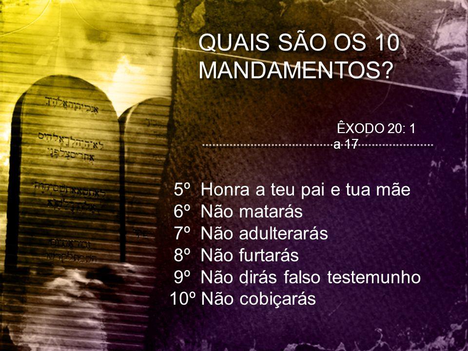 QUAIS SÃO OS 10 MANDAMENTOS
