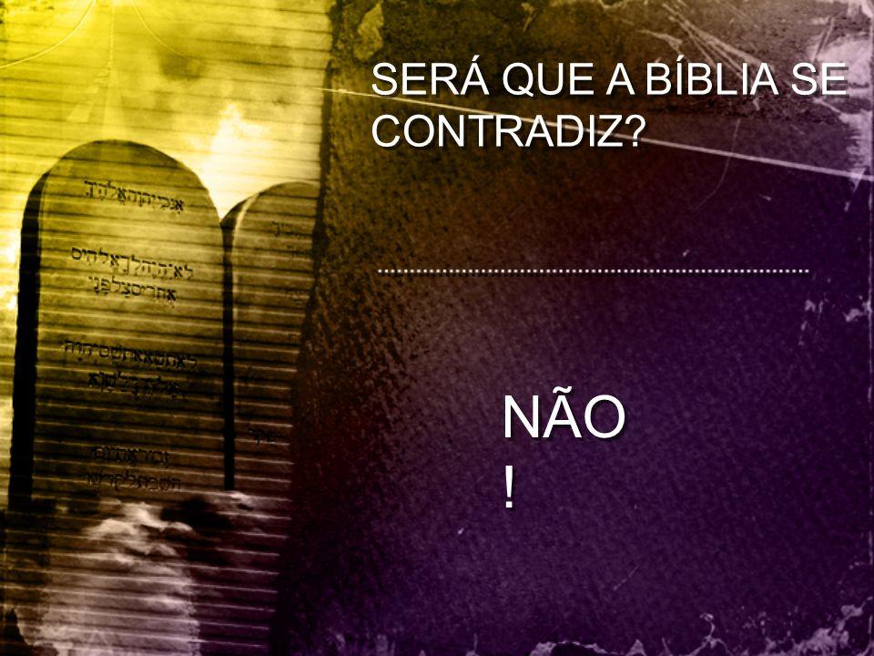 SERÁ QUE A BÍBLIA SE CONTRADIZ