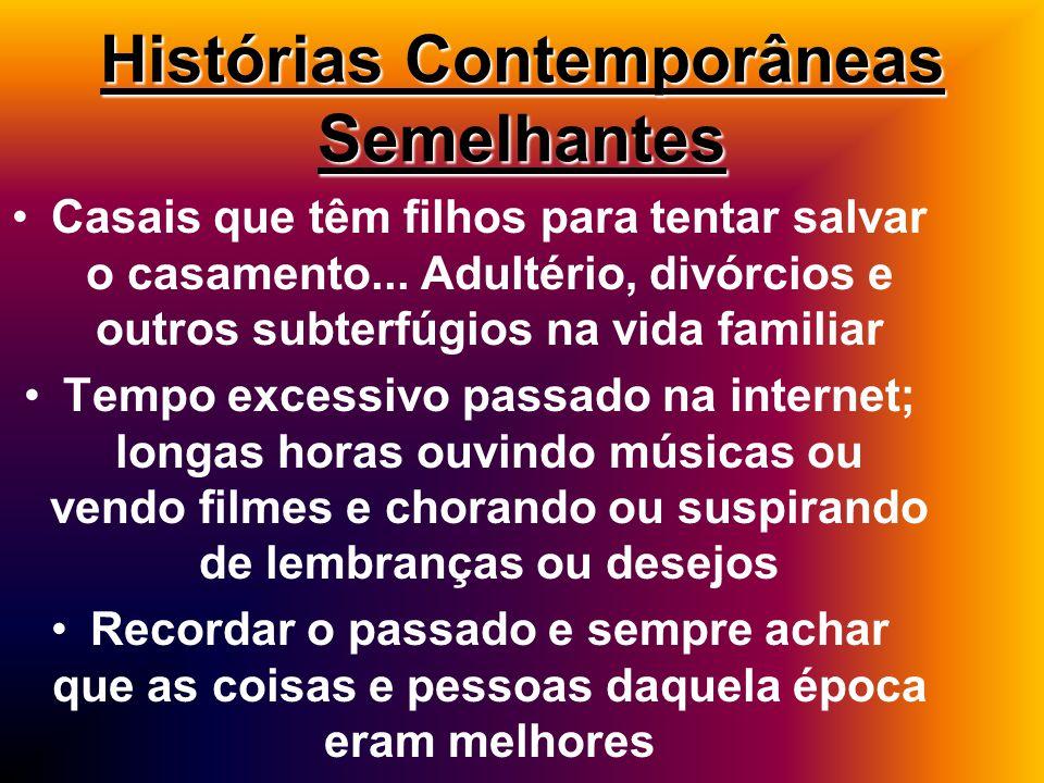 Histórias Contemporâneas Semelhantes