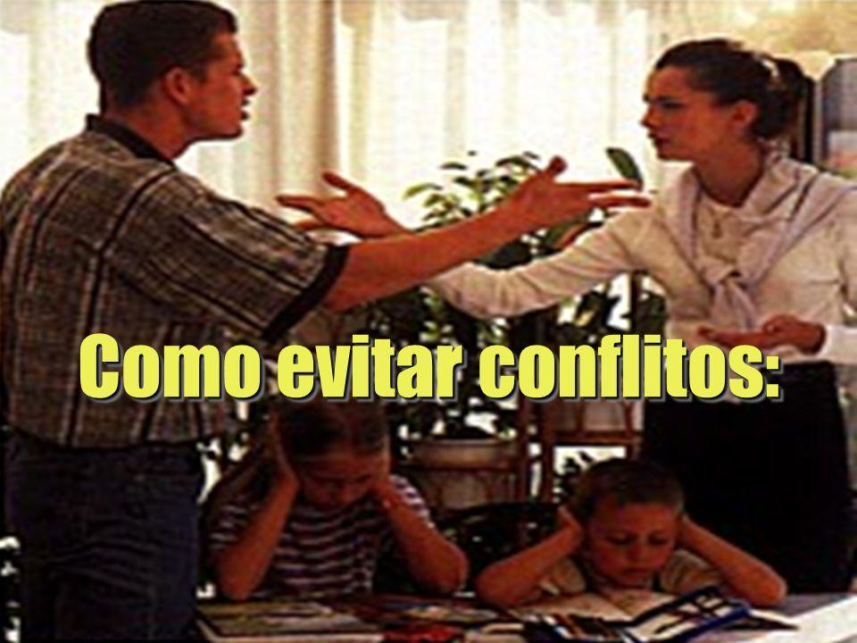 Como evitar conflitos: