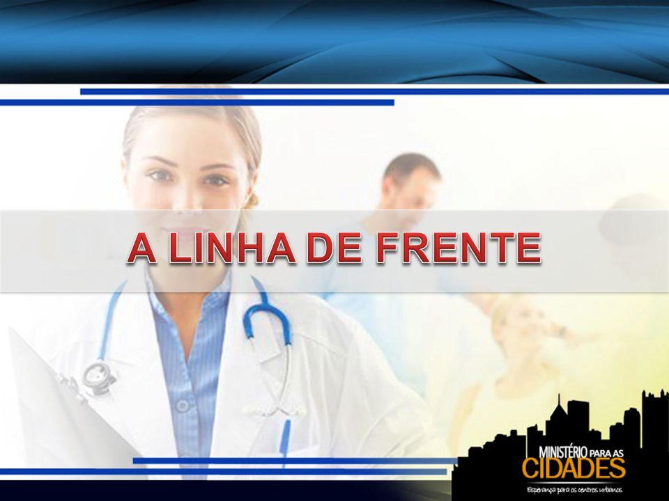A LINHA DE FRENTE