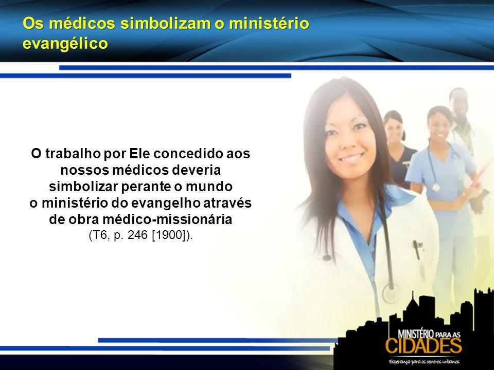 o ministério do evangelho através de obra médico-missionária