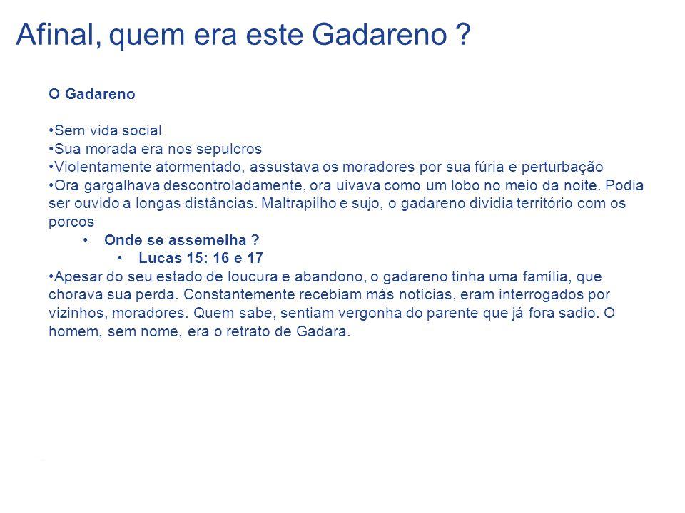 Afinal, quem era este Gadareno