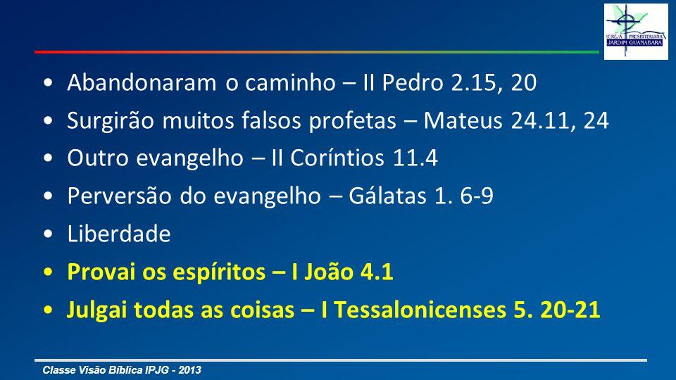 Abandonaram o caminho – II Pedro 2.15, 20