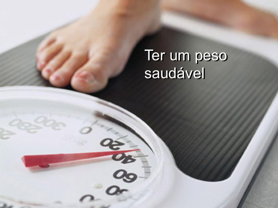 Ter um peso saudável