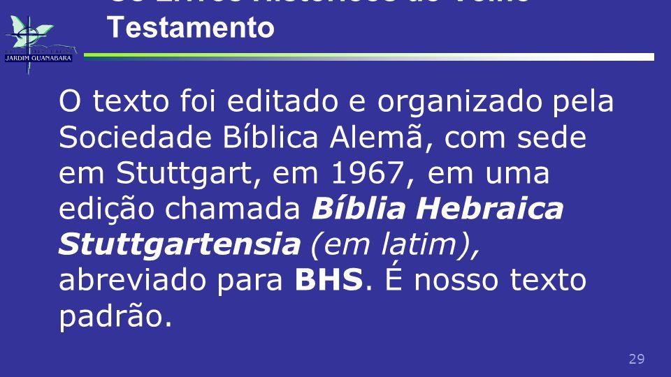 Os Livros Históricos do Velho Testamento