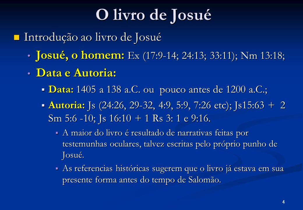 O livro de Josué Introdução ao livro de Josué