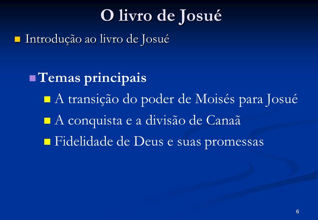 O livro de Josué Temas principais