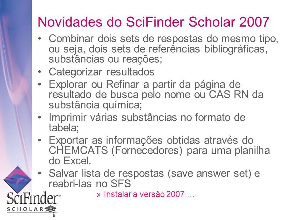 Novidades do SciFinder Scholar 2007