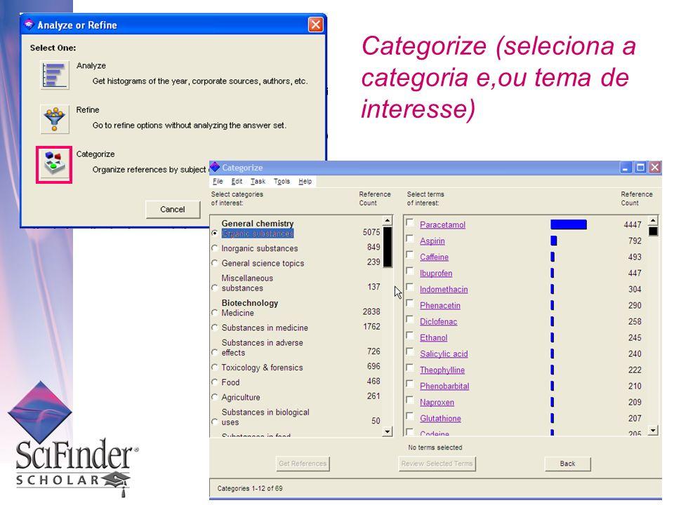 Categorize (seleciona a categoria e,ou tema de interesse)