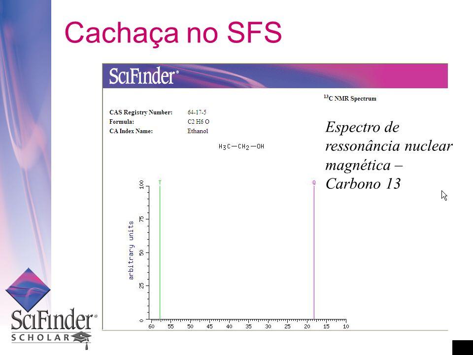 Cachaça no SFS Espectro de ressonância nuclear magnética – Carbono 13