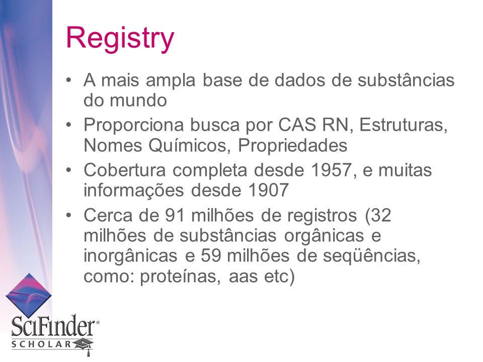 Registry A mais ampla base de dados de substâncias do mundo