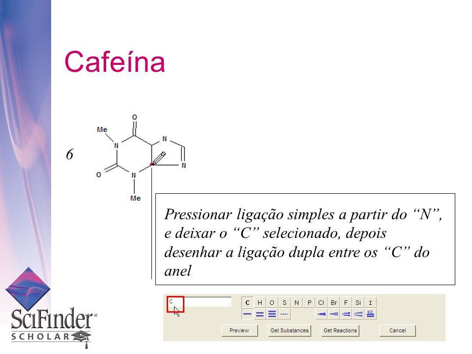 Cafeína 6.