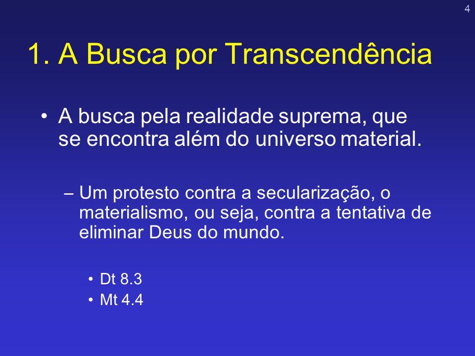 1. A Busca por Transcendência