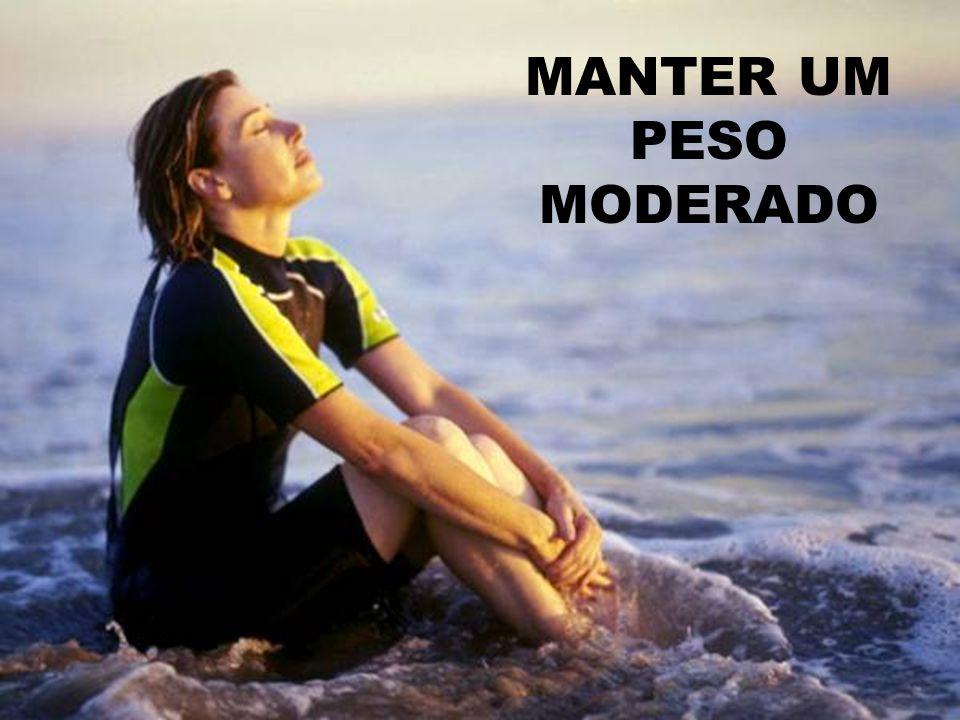 MANTER UM PESO MODERADO