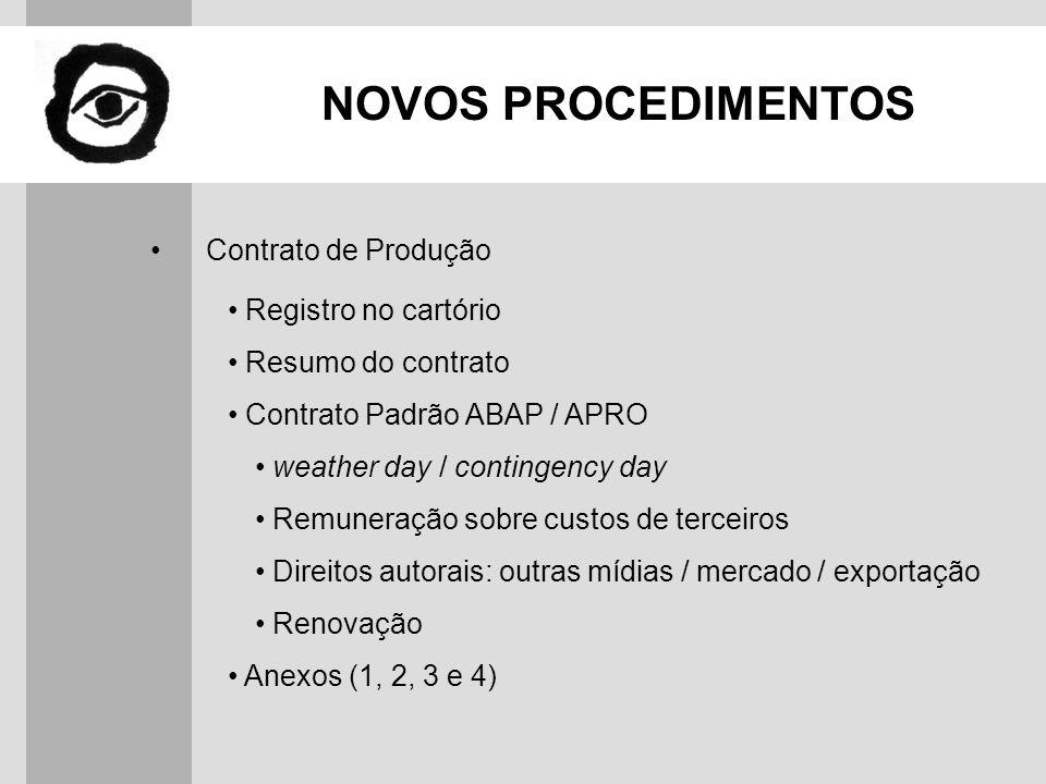 NOVOS PROCEDIMENTOS Contrato de Produção Registro no cartório
