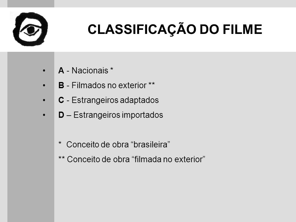 CLASSIFICAÇÃO DO FILME