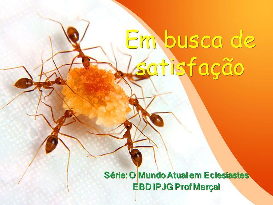 Série: O Mundo Atual em Eclesiastes EBD IPJG Prof Marçal