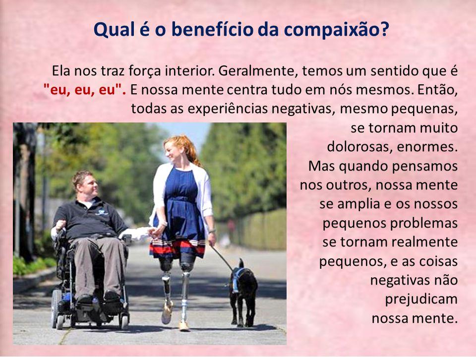 Qual é o benefício da compaixão