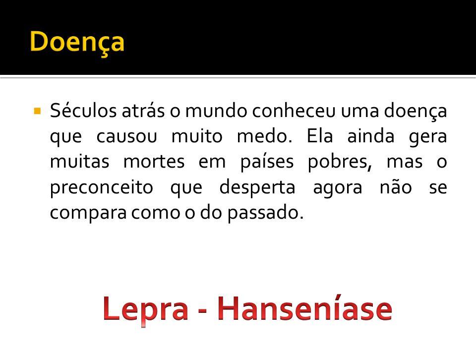 Lepra - Hanseníase Doença