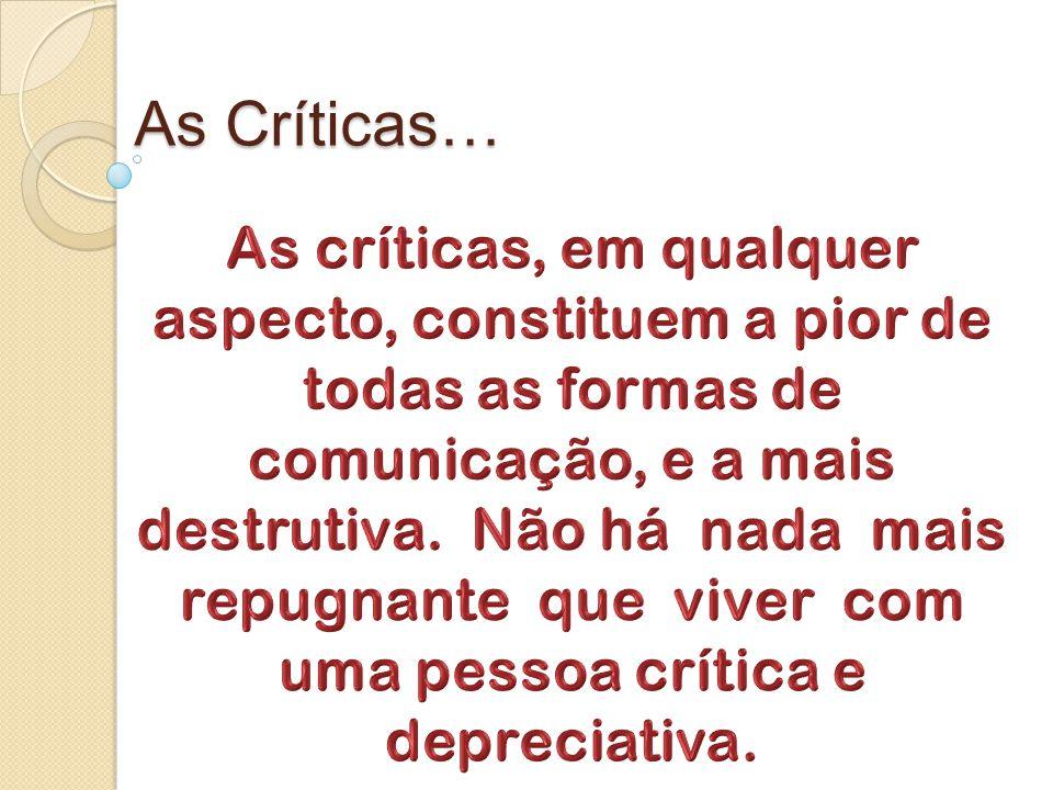 As Críticas…