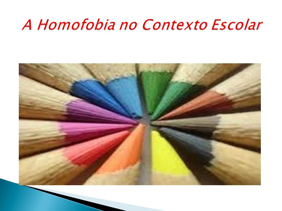 A Homofobia no Contexto Escolar