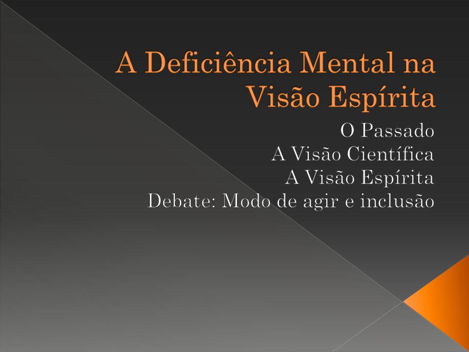 A Deficiência Mental na Visão Espírita