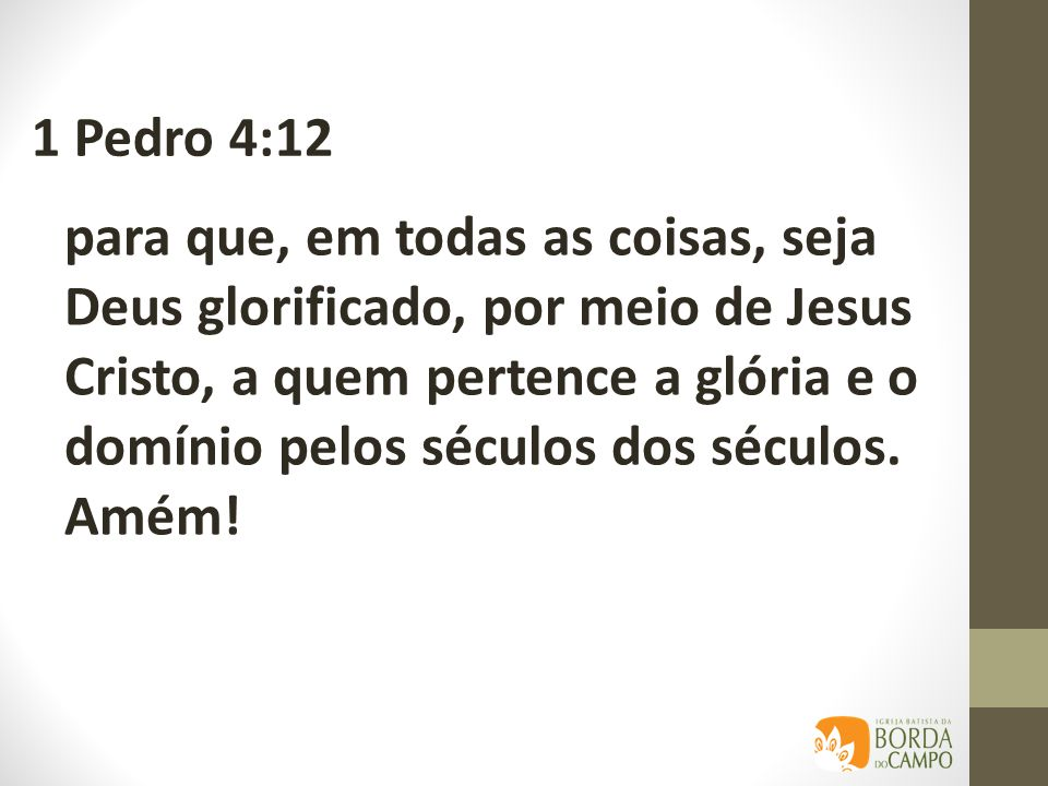 1 Pedro 4:12