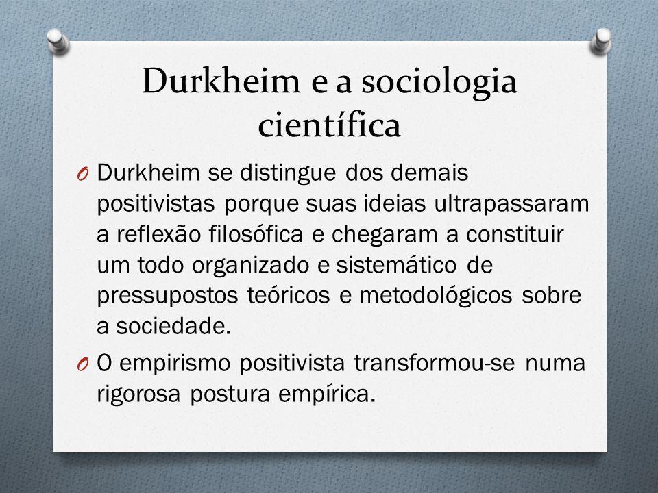 Durkheim e a sociologia científica