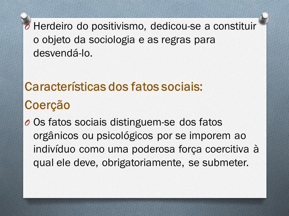 Características dos fatos sociais: Coerção