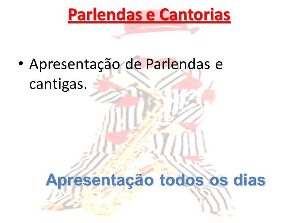Parlendas e Cantorias Apresentação de Parlendas e cantigas.