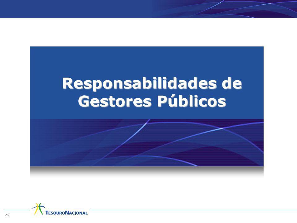Responsabilidades de Gestores Públicos