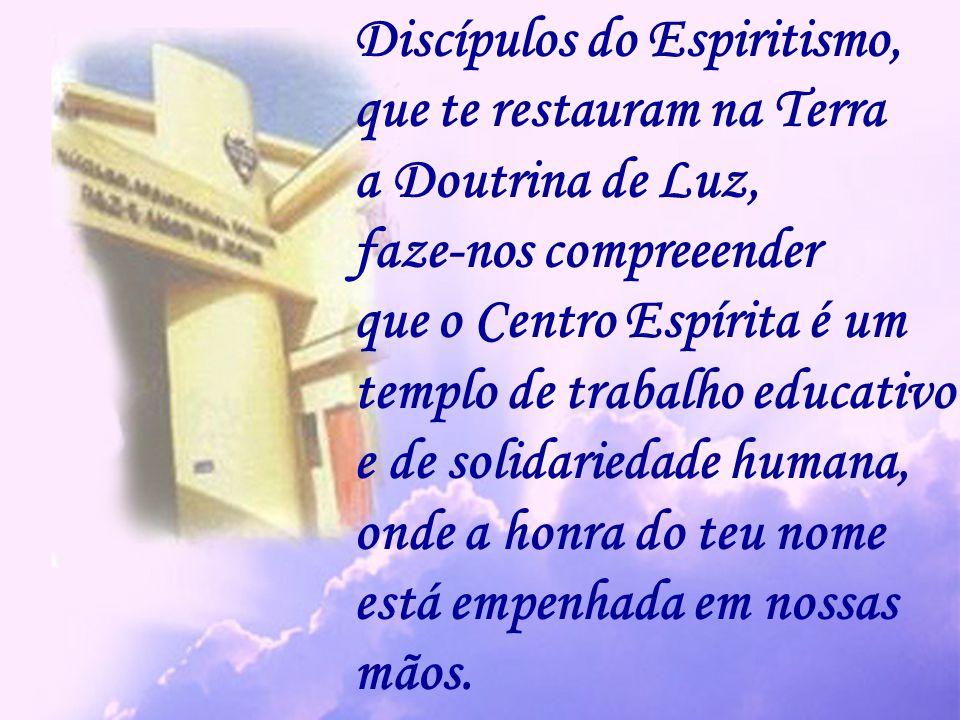 Discípulos do Espiritismo,