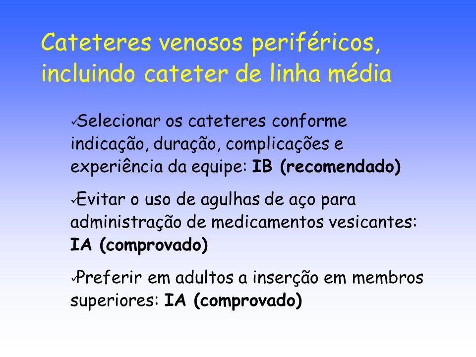 Cateteres venosos periféricos, incluindo cateter de linha média