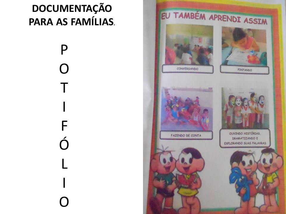 DOCUMENTAÇÃO PARA AS FAMÍLIAS.