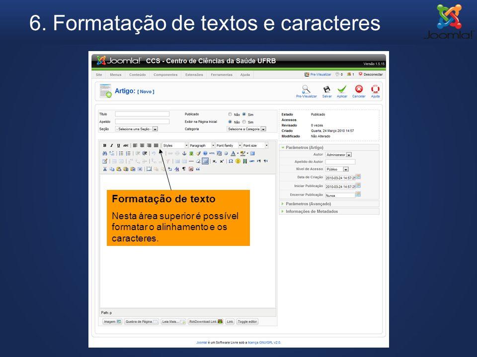 6. Formatação de textos e caracteres
