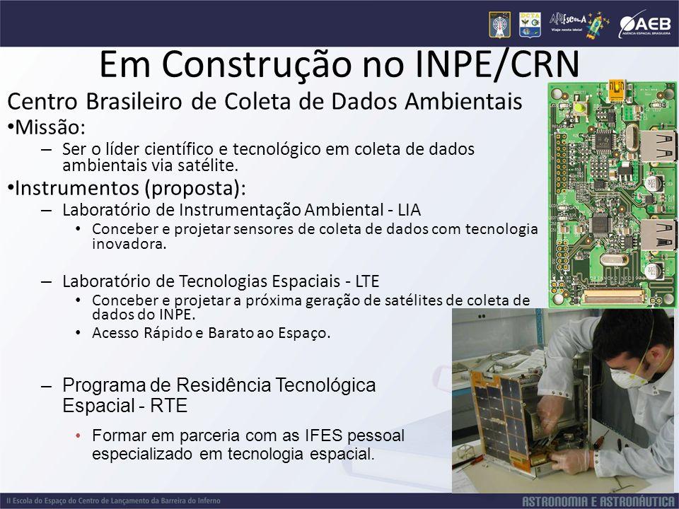Em Construção no INPE/CRN