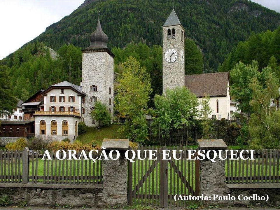 (Autoria: Paulo Coelho)