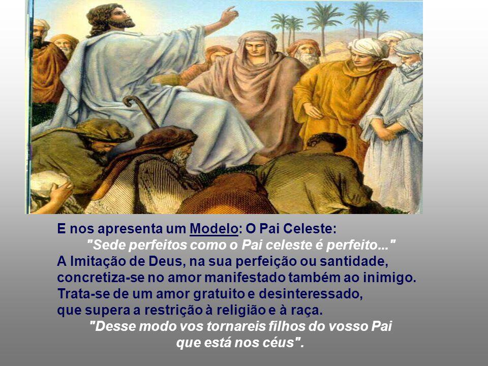 E nos apresenta um Modelo: O Pai Celeste: