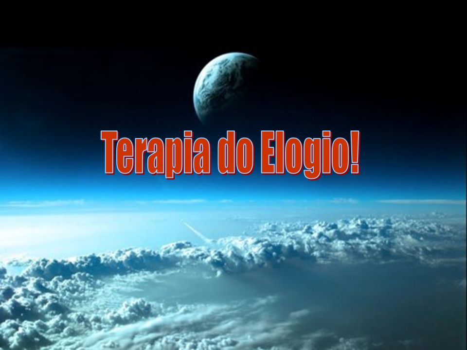 Terapia do Elogio!
