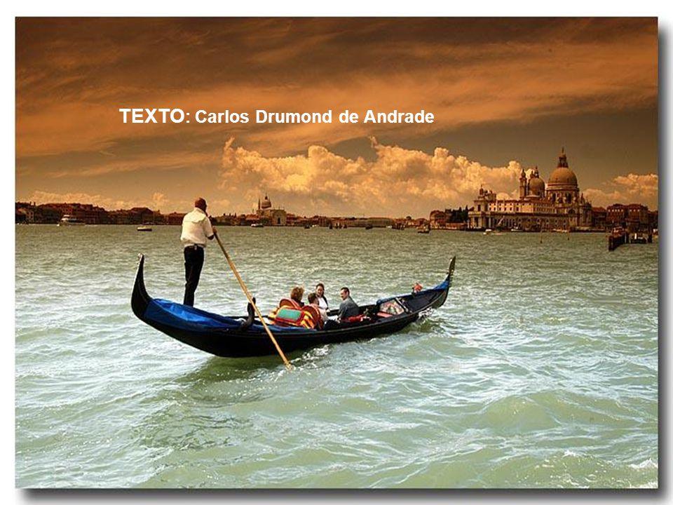 TEXTO: Carlos Drumond de Andrade