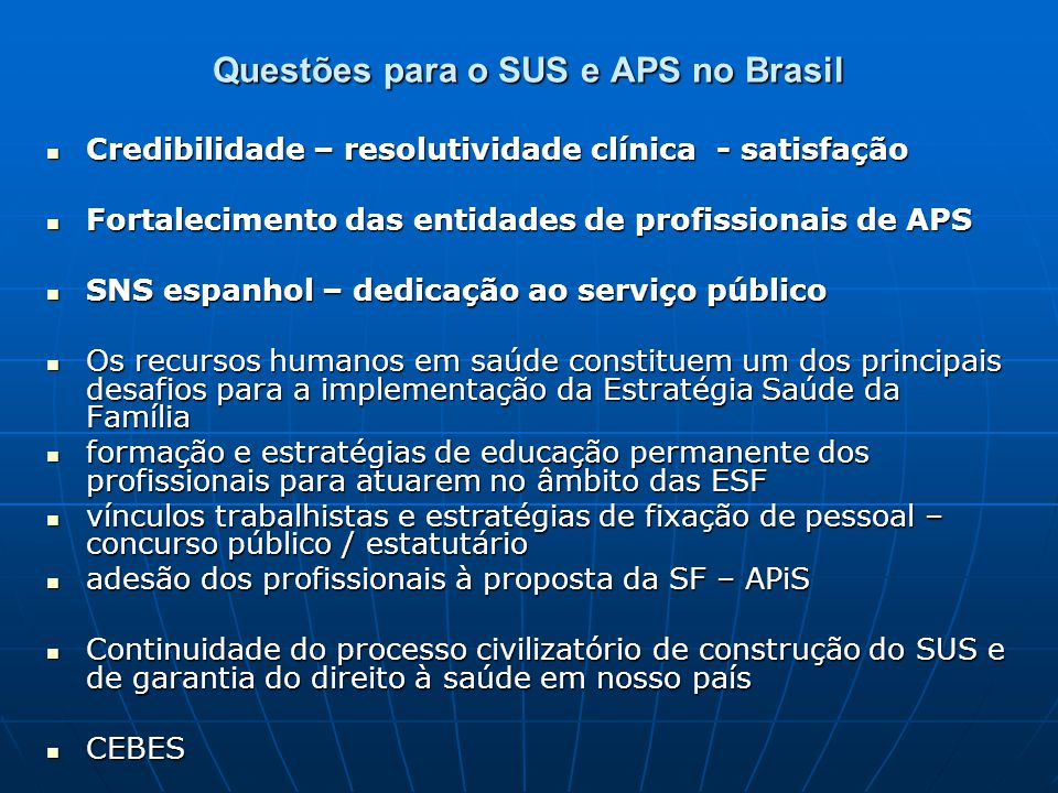 Questões para o SUS e APS no Brasil