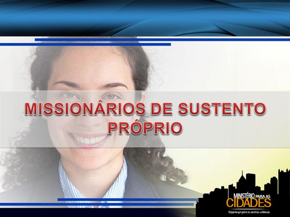 MISSIONÁRIOS DE SUSTENTO PRÓPRIO